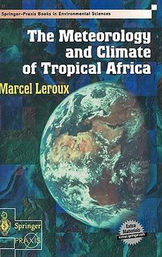 Leroux-The-Meteorology-and-Climate-of-Tropical-Africa